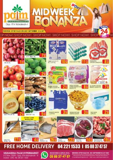 UAE - Dubai Palm Hypermarket Muhaisina LLC offers in D4D Online. Midweek Bonanza. Midweek Bonanza For You At Palm Hypermarket Muhaisina LLC  Enjoy Shopping  Valid Till 07th September 2021  Enjoy Shopping!!!. Till 07th September