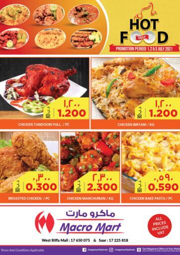 Bahrain MegaMart & Macro Mart  offers in D4D Online. Hot Food Fest @ Riffa. . Till 3rd July