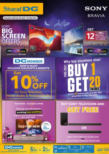 UAE - Sharjah / Ajman Sharaf DG offers in D4D Online. Sony Big Screen Offers. . Till 16th May