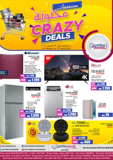 Qatar - Al Rayyan Jumbo Electronics offers in D4D Online. Crazy Deals. Crazy Deals Offers Are Available At Jumbo Electronics. Offers Are Valid Till  13th March. Hurry Up! Enjoy Shopping!!!!. Till 13th March