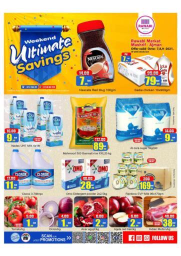 UAE - Sharjah / Ajman Rawabi Market Ajman offers in D4D Online. Musharif - Weekend Ultimate Savings. Weekend Ultimate Savings Now From Rawabi Market. Offer Valid Till 09th October 2021.  Enjoy Shopping!!!. Till 9th October