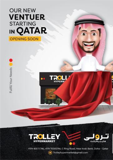 Qatar - Umm Salal Trolley Hypermarket offers in D4D Online. OPENING SOON!. . OPENING SOON!