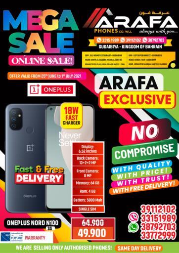 Bahrain Arafa Phones offers in D4D Online. Mega Sale. . Till 01st July