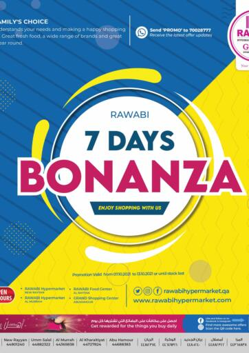 Qatar - Al Rayyan Rawabi Hypermarkets offers in D4D Online. 7 Days Bonanza. 7 Days Bonanza Offer At Rawabi Hypermarket. Get Amazing Offer For Groceries, Health and Beauty, Cleaning, Baby Needs And Many Other Items.Offer Valid Till 13th October 2021. Enjoy Shopping.!!. Till 13th October