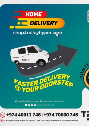 Qatar - Umm Salal Trolley Hypermarket offers in D4D Online. Home Delivery. Home Delivery Offers Are Available At Trolley Hypermarket. Offers Are Valid Until Stock Last. Enjoy Shopping!!. Until Stock Last