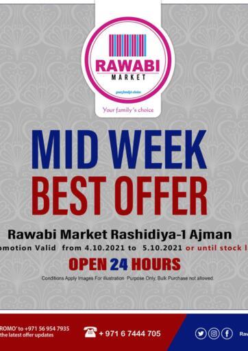 UAE - Sharjah / Ajman Rawabi Market Ajman offers in D4D Online. Midweek Best Offer @ Rashidiya. Midweek Best Offer Now From Rawabi Market. Offer Valid Till 05th October 2021.  Enjoy Shopping!!!. Till 05th October