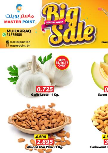 Bahrain Master Point  offers in D4D Online. Big Sale. Big Sale at Master Point Offers on Groceries and Much more are valid Till 20th September. Get it Now Enjoy Shopping!!. Till 20th September