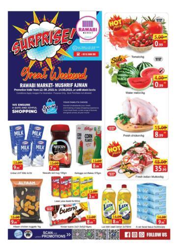 UAE - Sharjah / Ajman Rawabi Market Ajman offers in D4D Online. Mushrif - Great Weekend. Surprise Deal At Now Available At Rawabi Market Ajman Offer Valid Till 14th August 2021.  Enjoy Shopping!!!. Till 14th August