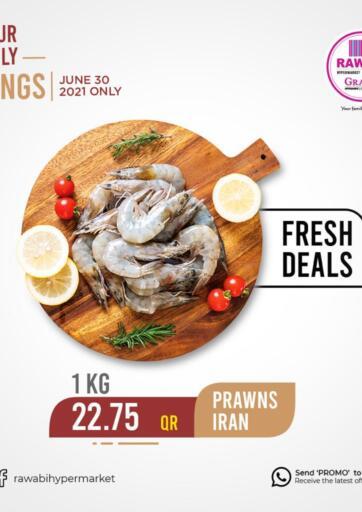 Qatar - Al-Shahaniya Rawabi Hypermarkets offers in D4D Online. Fresh Deals. . Only On 30th June