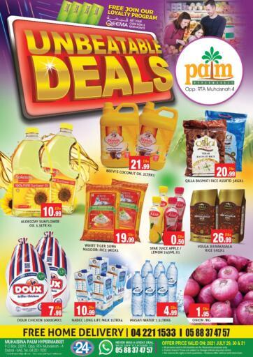 UAE - Dubai Palm Hypermarket Muhaisina LLC offers in D4D Online. Unbeatable Deals. Unbeatable Deals For You At Palm Hypermarket Muhaisina LLC  Enjoy Shopping  Valid Till 31st July 2021  Enjoy Shopping!!!. Till 31st July