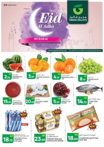 Qatar - Al-Shahaniya Green Valleys offers in D4D Online. Eid Al Adha Mubarak @ Thumama. . Till 20th July