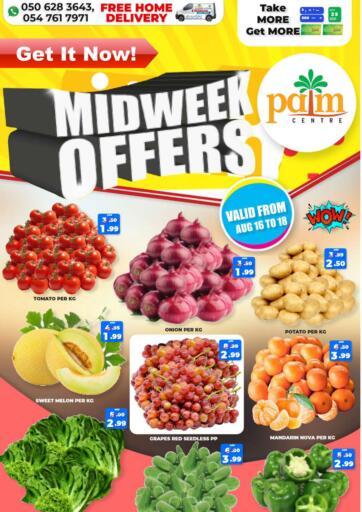 UAE - Sharjah / Ajman Palm Centre LLC offers in D4D Online. Midweek Offers. . Till 18th August