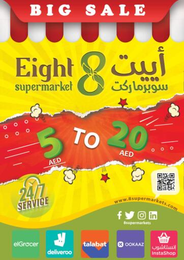 UAE - Dubai 8supermarkets offers in D4D Online. Sale 5Aed to 20 Aed. . Till 20th October