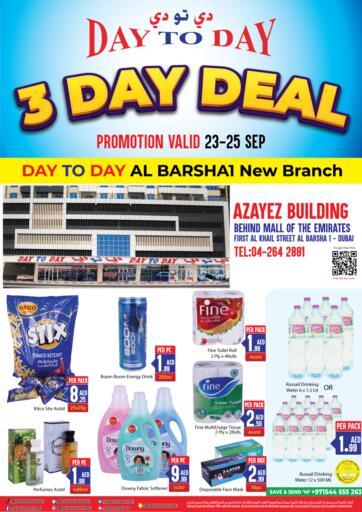 UAE - Dubai Day to Day Department Store offers in D4D Online. 3 Days Deal @ Al - Barsha. Enjoy The 3 Days Deal At Day to Day Department Store. Offer Valid Till 25th September 2021.  Enjoy Shopping!!!. Till 25th September
