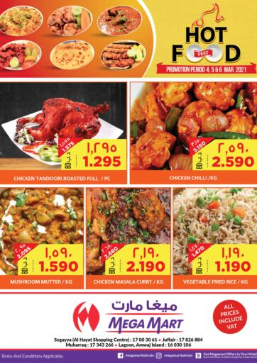 Bahrain MegaMart & Macro Mart  offers in D4D Online. Hot Food. . Till 6th March