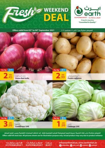 UAE - Abu Dhabi Earth Supermarket offers in D4D Online. Fresh Deals. Fresh Deals At Earth Supermarket Available On Fresh Fruits And Vegetables, etc .Offer Valid Till 04th September  2021.  Enjoy Shopping!!!  . Till 4th September
