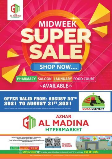 UAE - Dubai Azhar Al Madina Hypermarket offers in D4D Online. Muhaisnah , Dubai. . Till 31st August