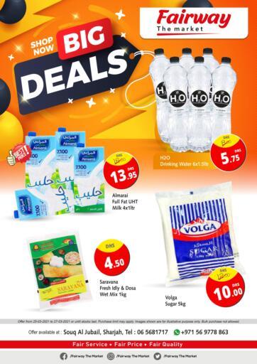 UAE - Sharjah / Ajman Fairway The Market offers in D4D Online. Big Deals. . Till 27th March