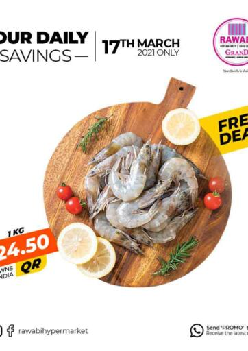 Qatar - Al Wakra Rawabi Hypermarkets offers in D4D Online. Your Daily Savings. . Only On 17th March