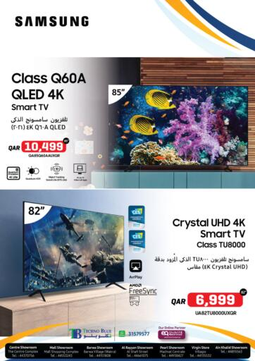 Qatar - Al Khor Techno Blue offers in D4D Online. Upgrade your Home with Samsung. Now its time to shop from Techno Blue. Get Upgrade your Home with Samsung  offers and get your products at great discounts. Offers valid Till  31st August.   Hurry Up!!!!!. Till 31st August