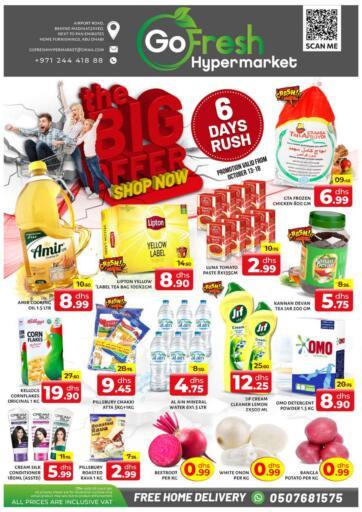UAE - Abu Dhabi GO FRESH HYPERMARKET LLC offers in D4D Online. The Big Offers. The Big Offers Awaits You At Go Fresh Hypermarket.Offer Valid Till 18th October 2021.  Enjoy Shopping!!!. Till 18th October