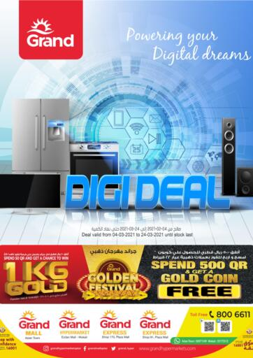 Qatar - Al Wakra Grand Hypermarket offers in D4D Online. Digi Deal. Digi Deal Offers Are Available At Grand Hypermarket. Offers Are Valid Till 24th March . Enjoy!!. Till 24th March