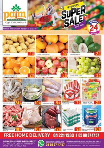 UAE - Dubai Palm Hypermarket Muhaisina LLC offers in D4D Online. Super Sale. Super Sale Week For You At Palm Hypermarket Muhaisina LLC  Enjoy Shopping  Valid Till 27th July 2021  Enjoy Shopping!!!. Till 27th July