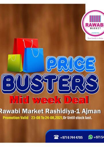 UAE - Sharjah / Ajman Rawabi Market Ajman offers in D4D Online. Price Busters- Rashidiya. Get The Big Days Offer Now From Rawabi Market. Offer Valid Till 24th August 2021.  Enjoy Shopping!!!. Till 24th August