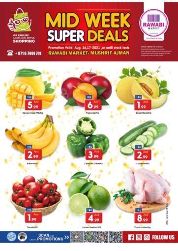 UAE - Sharjah / Ajman Rawabi Market Ajman offers in D4D Online. Midweek Super Deals @ Mushrif. Get The Midweek Super Deals Now From Rawabi Market. Offer Valid Till 17th August 2021.  Enjoy Shopping!!!. Till 17th August