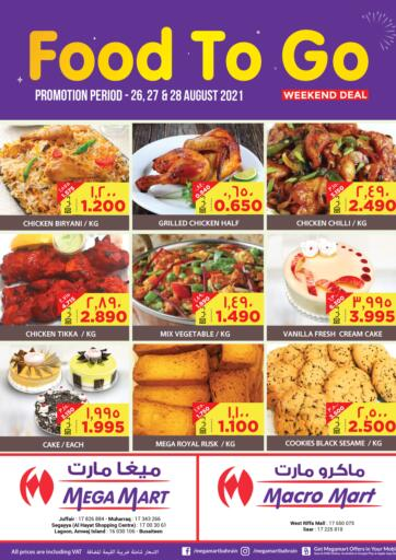 Bahrain MegaMart & Macro Mart  offers in D4D Online. Food To Go. . Till 28th August