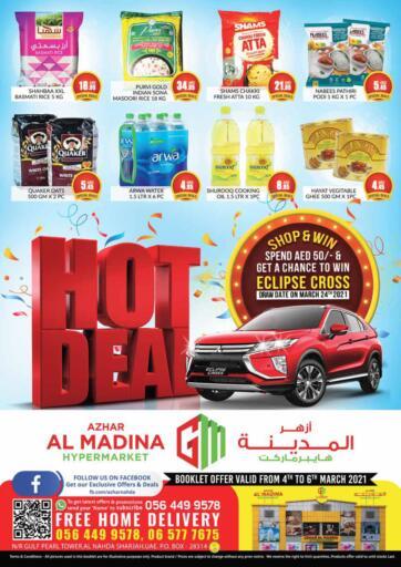 UAE - Sharjah / Ajman Azhar Al Madina Hypermarket offers in D4D Online. Hot Deals. . Till 06th March