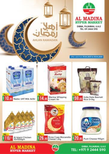 UAE - Fujairah Al Madina Supermarket LLC offers in D4D Online. Ahlan Ramadan. . Till 3rd April