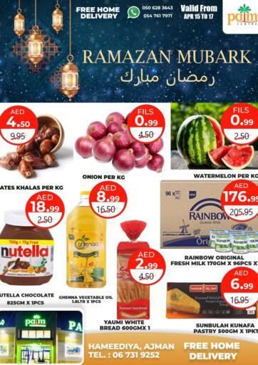 UAE - Sharjah / Ajman Palm Centre LLC offers in D4D Online. Ramzan Mubarak. . Till 17th April