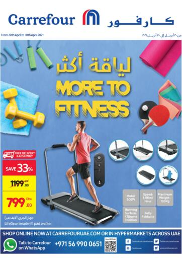UAE - Ras al Khaimah Carrefour UAE offers in D4D Online. More To Fitness. . Till 30th April
