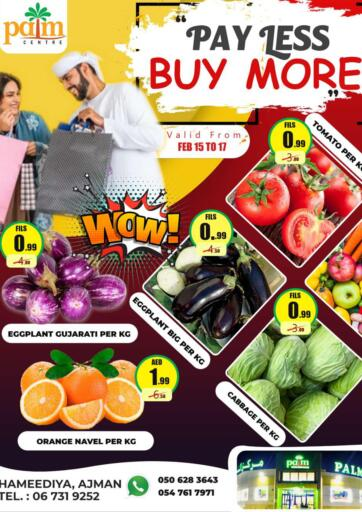 UAE - Sharjah / Ajman Palm Centre LLC offers in D4D Online. Pay Less Buy More. Pay Less Buy More At Palm Centre LLC. Purchase your favorites during this amazing time!! Offers Going For Fresh Foods, Groceries, Home Needs, Fashion Etc. Everything Under One Roof ! Offer is valid till  17th February Start Shopping!. Till 17th February