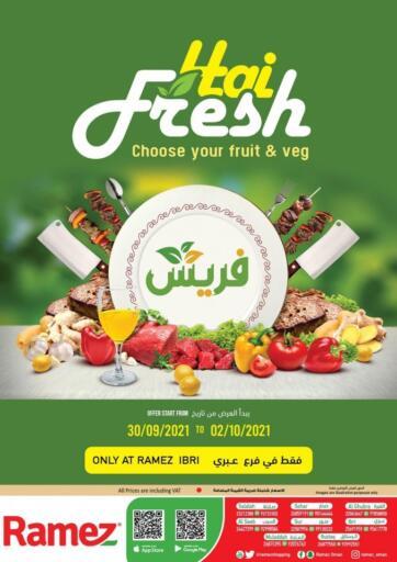 Oman - Sohar Ramez  offers in D4D Online. Ibri - Hai Fresh. . Till 2nd October