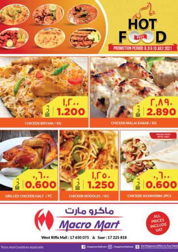 Bahrain MegaMart & Macro Mart  offers in D4D Online. Hot Food Fest. . Till 10th July