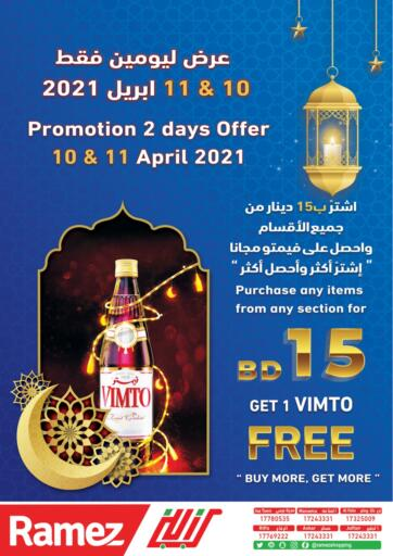 Bahrain Ramez offers in D4D Online. Buy for BD 15 Get 1 VIMTO Free. Buy for BD 15 Get 1 VIMTO Free @ Ramez! Offer valid Till 11th April.. . Till 11th April