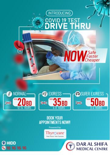 Bahrain Dar Al Shifa Medical Centre offers in D4D Online. Covid 19 Test Drive Thru. . Until Stock Last