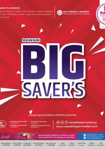 Qatar - Al Rayyan Rawabi Hypermarkets offers in D4D Online. Big Savers. . Till 27th October