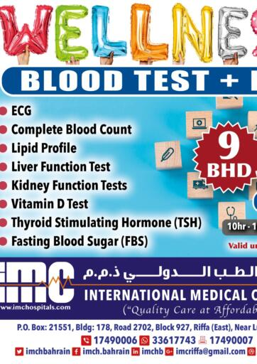 Bahrain International Medical Centre offers in D4D Online. Wellness Blood Test + ECG. Get Wellness Blood Test + ECG at International Medical Centre for only 9BD! Offer Valid Till 9th March.. Till 9th March