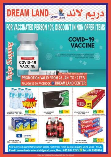 UAE - Dubai Dream Land offers in D4D Online. FOR VACCINATED PERSON 10% DISCOUNT IN NON OFFER ITEMS. . Till 12th February