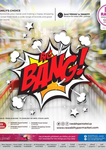 Qatar - Al Rayyan Rawabi Hypermarkets offers in D4D Online. Big Bang. Big Bang Offers Are Available At Rawabi Hypermarkets . offers Are Valid Till 29th September.  Hurry Up!. Till 29th September