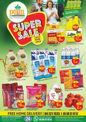 UAE - Dubai Palm Hypermarket Muhaisina LLC offers in D4D Online. Super Sale. Super Sale Week For You At Palm Hypermarket Muhaisina LLC  Enjoy Shopping  Valid Till 24th July 2021  Enjoy Shopping!!! . Till 24th July