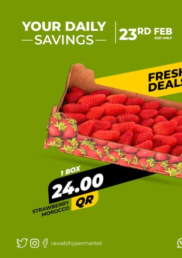 Qatar - Al Wakra Rawabi Hypermarkets offers in D4D Online. Your Daily Savings. . Only On 23rd February