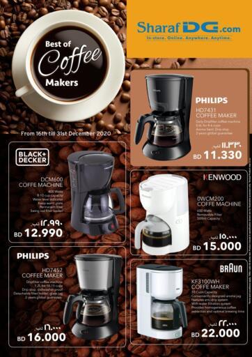 Bahrain Sharaf DG offers in D4D Online. Best Of Coffee Makers. Get The Best Of Coffee Makers At Amazing Prices Only at Sharaf DG! Offer Valid Till 31st December  2020. Enjoy Shopping!!!. Till 31st December