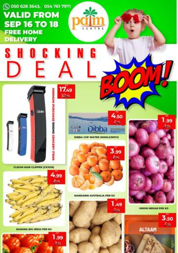 UAE - Sharjah / Ajman Palm Centre LLC offers in D4D Online. Shocking Deal. Shocking Deal Offer Available Now At Palm Center, Valid Till 18th September 2021.  Enjoy Shopping!!!. Till 18th September