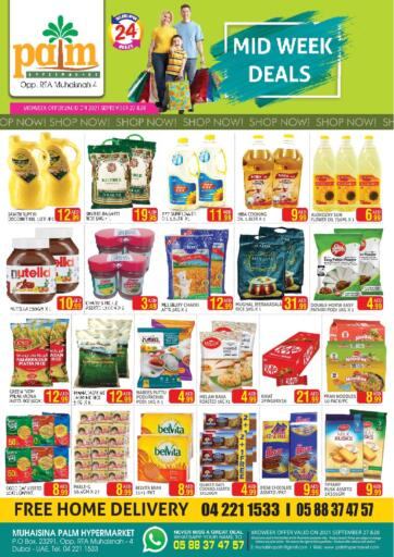 UAE - Dubai Palm Hypermarket Muhaisina LLC offers in D4D Online. Midweek Deals. Midweek Deals For You At Palm Hypermarket Muhaisina LLC  Enjoy Shopping  Valid Till 28th September 2021  Enjoy Shopping!!!. Till 28th September