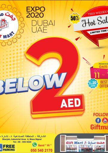 UAE - Sharjah / Ajman GIFT MART- Sharjah offers in D4D Online. Below 2 AED. . Till 12th October
