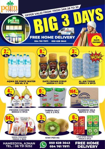UAE - Sharjah / Ajman Palm Centre LLC offers in D4D Online. Big 3 Days. Big 3 Days At Palm Centre LLC. Purchase your favorites during this amazing time!! Offers Going For Fresh Foods, Groceries, Fashion Etc. Everything Under One Roof ! Offer is valid till  30th January Start Shopping!. Till 30th January